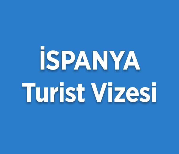 ispanya turist vizesi